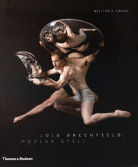 William A. Ewing - Lois Greenfield - Moving Still.