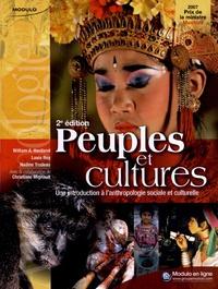 William A. Haviland et Louis Roy - Peuples et cultures - Une introduction à l'anthropologie sociale et culturelle.