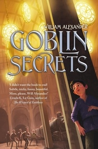 William Alexander - Goblin Secrets.