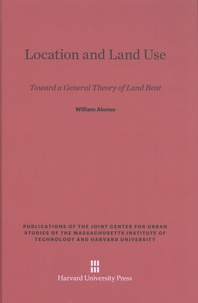 Location and Land Use - Toward a General Theory of Land Rent.pdf
