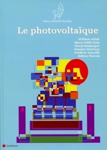 William Altide et Marie-Odile Gain - Le photovoltaïque.