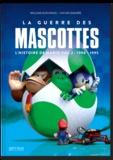 William Audureau et Oscar Lemaire - L'histoire de Mario - Volume 2, La guerre des mascottes (1990-1995).
