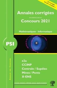 William Aufort et Vincent Puyhaubert - Annales des concours 2021 - PSI mathématiques et informatique.
