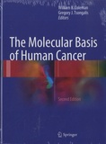 William B. Coleman - The Molecular Basis of Human Cancer.