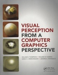 William B. Thompson et Roland W. Fleming - Visual Perception from a Computer Graphics Perspective.