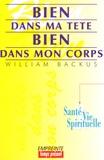 William Backus - Bien dans ma tête, bien dans mon corps.