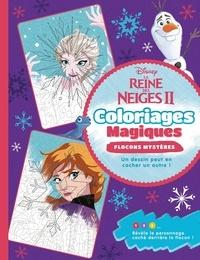Fichier pdf télécharger des livres gratuits La Reine des Neiges II  - Coloriages magiques flocons magiques 9782017046899
