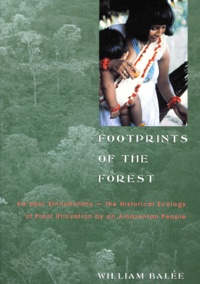 Accentsonline.fr FOOTPRINTS OF THE FOREST. Ka'apor Ethnobotany - the Historical Ecology of Plant Utilization by an Amazonian People Image