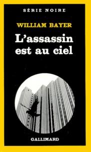 William Bayer - L'Assassin est au ciel.