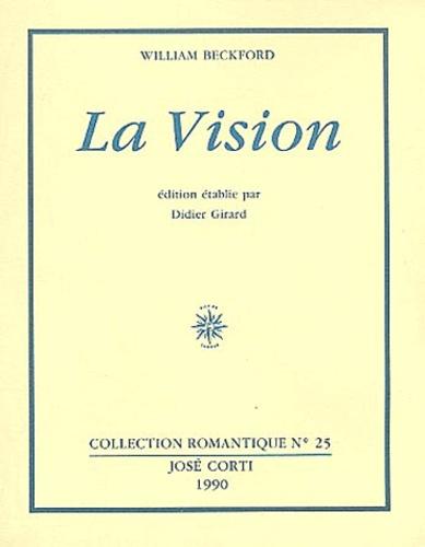 William Beckford - La Vision - Manuscrit pour une romance.