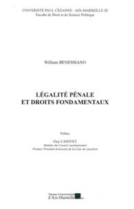 William Benessiano - Légalité pénale et droits fondamentaux.