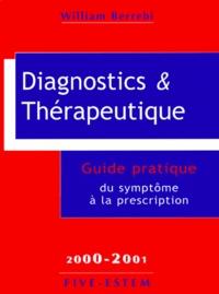 William Berrebi - Diagnostics et thérapeutique.