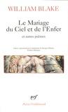 William Blake - Le Mariage du Ciel et de l'Enfer et autres poèmes.