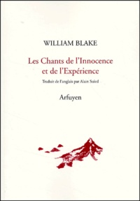 William Blake - Les chants de l'innocence et de l'expérience.