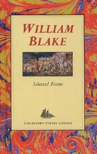 William Blake - Selected Poems.