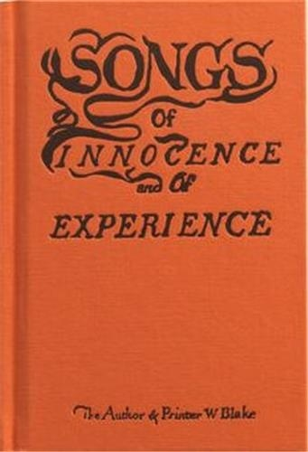 William Blake - Songs of Innocence and of Experience.