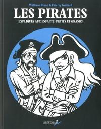 Les pirates expliqués aux enfants- Petits et grands - William Blanc |