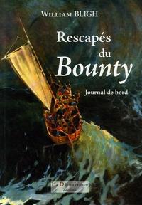 William Bligh - Rescapés du Bounty - Journal de bord.