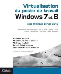 Histoiresdenlire.be Virtualisation du poste de travail Windows 7 et 8 avec Windows server 2012 - Contraintes d'architecture, VDI et RDS, App-V, UE-V, Citrix, AppSense, Norskale, RES Software Image