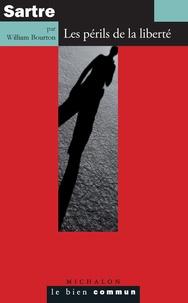 Téléchargement gratuit du manuel pdf Sartre  - Les périls de la liberté (Litterature Francaise)  9782841869343