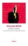 William Boyd - A livre ouvert - Les carnets intimes de Logan Mountsuart.