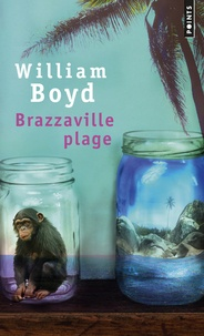 William Boyd - Brazzaville plage.
