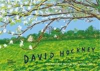 William Boyd et Edith Devaney - David Hockney - The Arrival of Spring, Normandy, 2020.