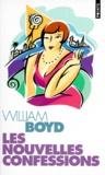 William Boyd - Les nouvelles confessions.