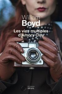 Ebook gratuit pour téléchargement sur iphone Les vies multiples d'Amory Clay 9782021244274 par William Boyd en francais FB2 RTF MOBI