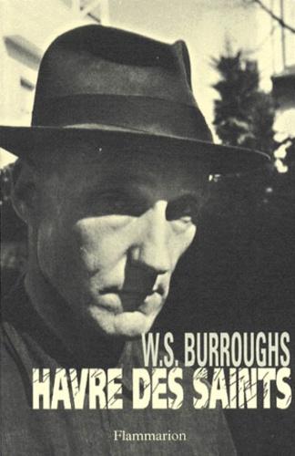 William Burroughs - Havre des saints.