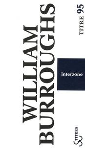 William Burroughs - Interzone.