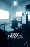 William Burroughs - Le porte-lame.