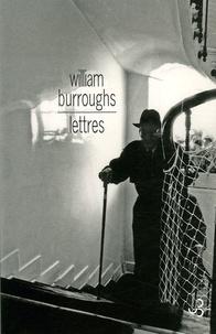 William Burroughs - Lettres.
