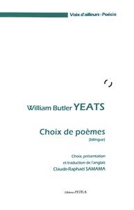 William Butler Yeats - Choix de poèmes.