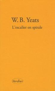 William Butler Yeats - L'escalier en spirale - Et autres poèmes, édition bilingue français-anglais.