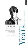 William Butler Yeats - La rose et autres poèmes - Edition bilingue français-anglais.