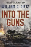 William-C Dietz - Into the Guns.