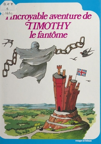 William Camus et Arias Crespo - L'incroyable aventure de Timothy le fantôme.