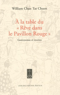 A la table du Rêve dans le Pavillon Rouge - Gastronomie et recettes du célèbre roman classique chinois du XVIIIe siècle.pdf