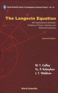 The Langevin Equation - With Applications to Stochastic Problems in Physics, Chemistry and Electrical Engineering.pdf