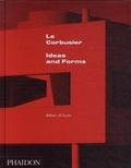 William Curtis - Le Corbusier - Ideas and Forms.