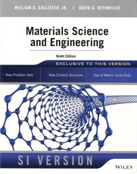 William D. Callister et David G. Rethwisch - Materials Sciences and Engineering - SI Version.