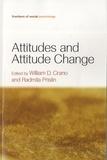 William D. Crano et Radmila Prislin - Attitudes and Attitude Change.