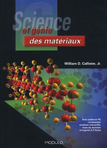 William-D Jr Callister - Science et génie des matériaux. 1 Cédérom