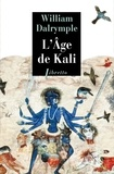 William Dalrymple - L'âge de Kali.