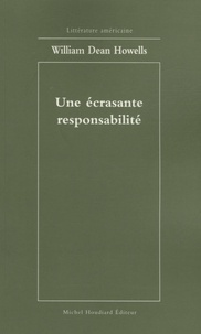 William-Dean Howells - Une écrasante responsabilité.