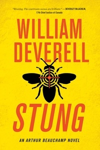 William Deverell - An Arthur Beauchamp Novel  : Stung - An Arthur Beauchamp Novel.