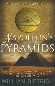 William Dietrich - Napoleon's Pyramids.