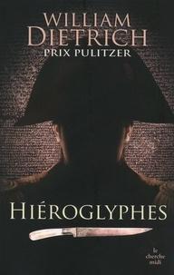 William Diettrich - Hiéroglyphes.