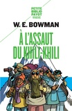William Ernest Bowman - A l'assaut du Khili-Khili.
